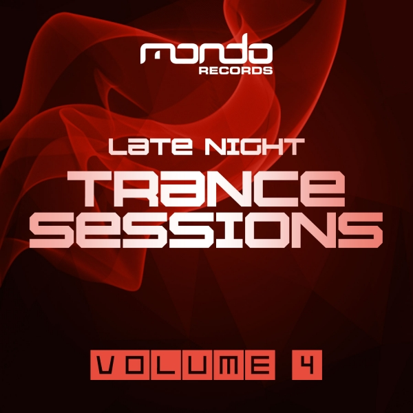 Late Night Trance Sessions Vol. 4